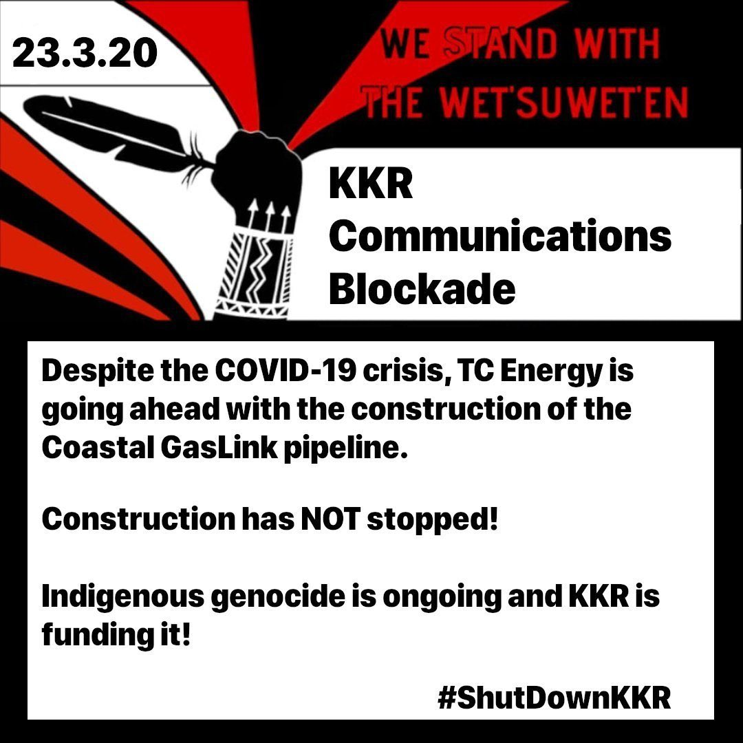 Despite the COVID-19 crisis, @TCEnergy is still going ahead with construction of the @CoastalGasLink pipeline with no consent from Wetsuweten hereditary chiefs. We demand @KKR_Co pulls all funding immediately & stand with @unistotencamp and @Gidimten #wetsuwetenstrong