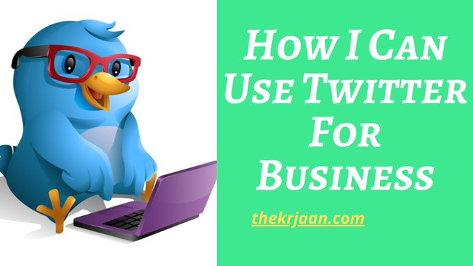 How I Use Twitter For My Business #Twitter