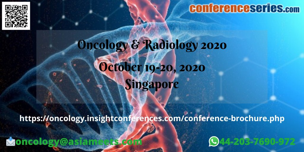 #Oncology_and_Radiology_2020 #October 19-20, 2020 #Singaporepic.twitter.com/umSUP9CtBw