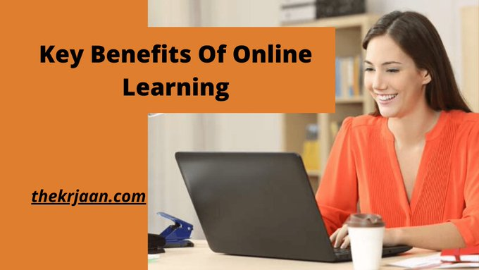 Online Learning | Key Benefits Of Online Learning