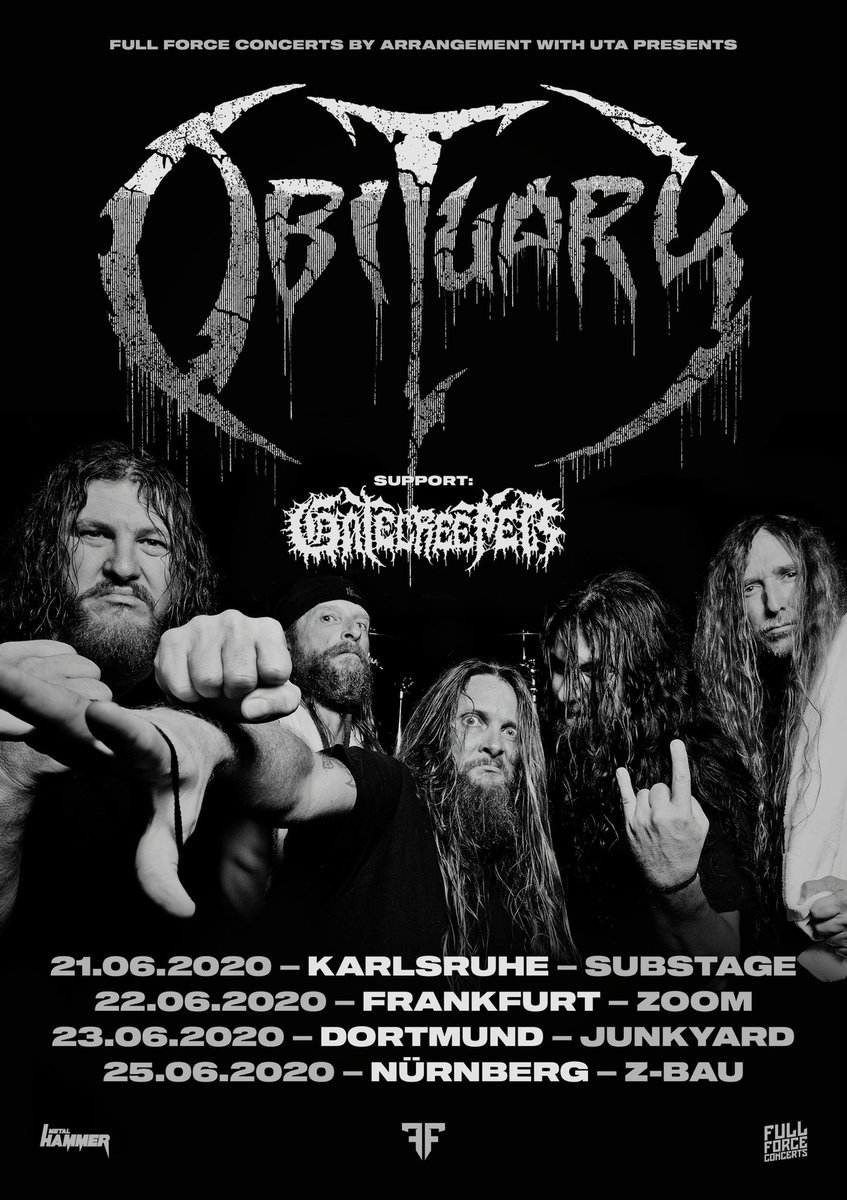 We will be supporting OBITUARY for a few shows in Germany this Summer