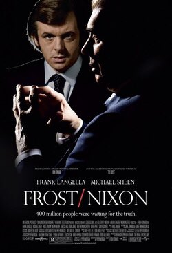 No sports so #bunkervision is all #movies #FrostNixon a 2008 film about the Frost/Nixon interviews of 1977. It received 5 #OscarNoms Best Picture, Actor, and Director.  I liked it more than I thought I would. 3.5/5 stars .It broke even, gross $27 mill on a $25 mill budget pic.twitter.com/eMFjZUldCo