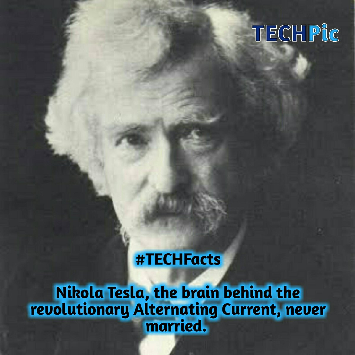 #TECHFacts  Nikola Tesla, the brain behind Alternating Currents, never married. pic.twitter.com/F2nFVcujMO