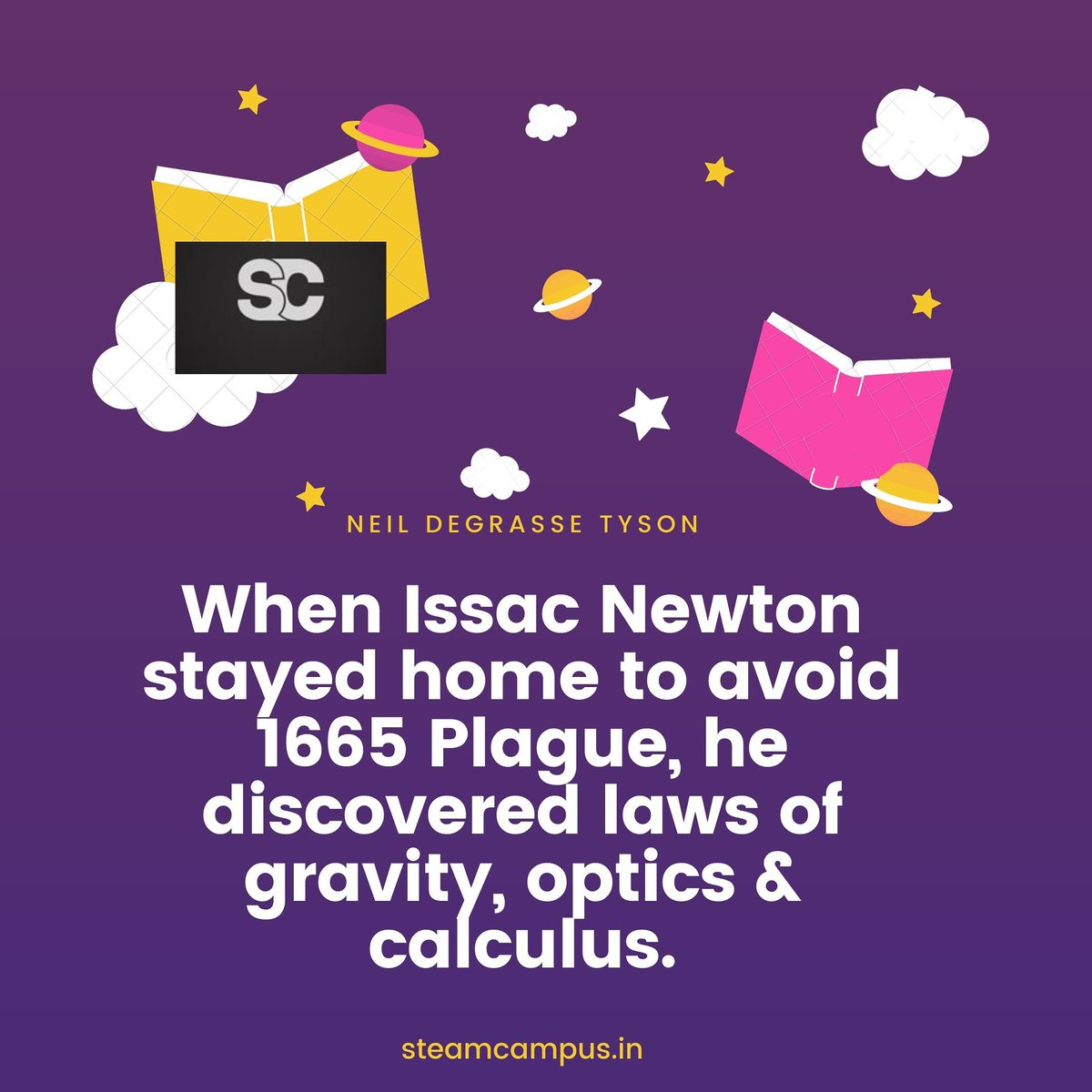 When Issac Newton stayed home to avoid 1665 Plague, he discovered laws of gravity, optics & calculus. http://Steamcampus.in  #newton #issacnewton #optics #lawsofgravity #calculus #discovery #physicslover #physicsquotes #sciencequotes #stayhome #smartwork #mathsloverpic.twitter.com/5Ipz2wopNG