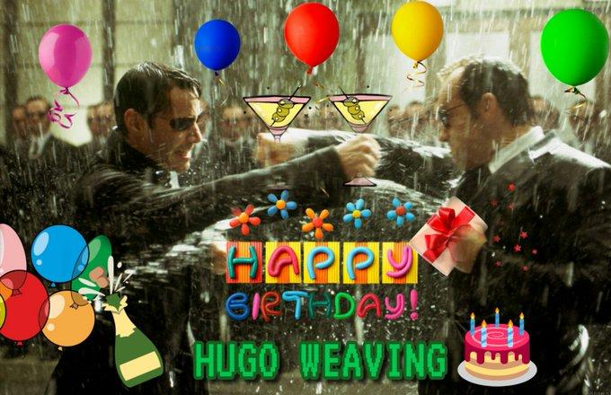 Happy Birthday,Hugo Weaving!