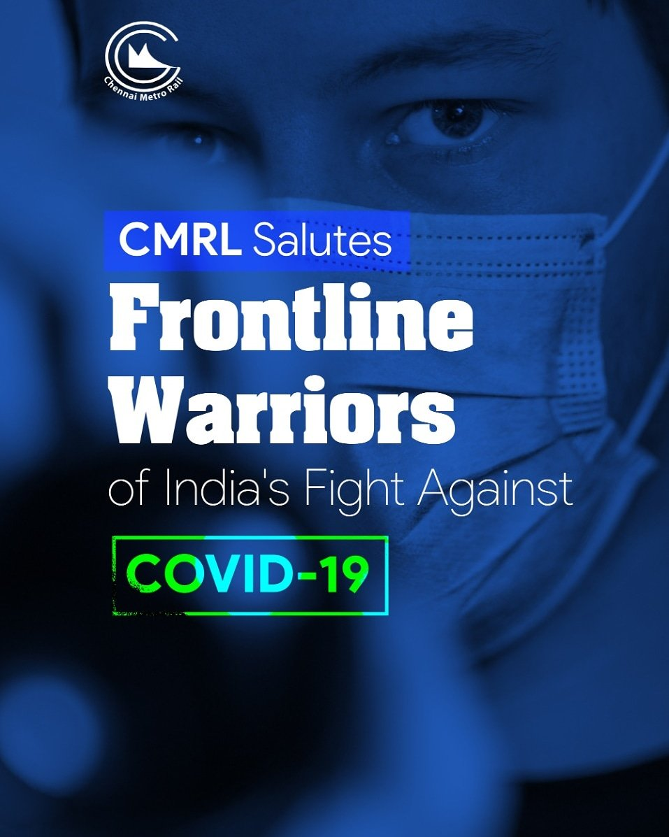 CMRL salutes all the frontline warriors who are fighting against the Novel Corona Virus Outbreak!! #chennaimetro #21daysLockdown #StayHomeIndia #covidindia #stayinghome #COVID19outbreakpic.twitter.com/jPIRUr2l3e