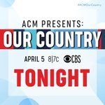 Image for the Tweet beginning: Tonight catch '@ACMawards Presents: Our