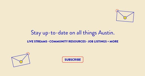 These are crazy times. Keep up-to-date with all things Austin, from live streams, fun stuff you can do at home, job and career opportunities and more. Subscribe to our newsletter!  Go here --> https://bit.ly/2xSYgU4 pic.twitter.com/qhKVRSobm3