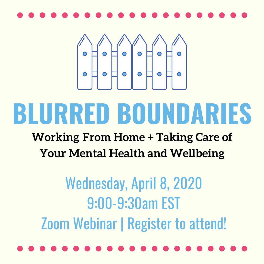 Get ready (and get registered!) for our next FREE Wednesday Webinar, Blurred Boundaries: Working from Home & Taking Care of Your Wellbeing. SUCH an important topic. 9 am, this Wednesday (we'll record and post, too). https://t.co/nPliWVkMTh