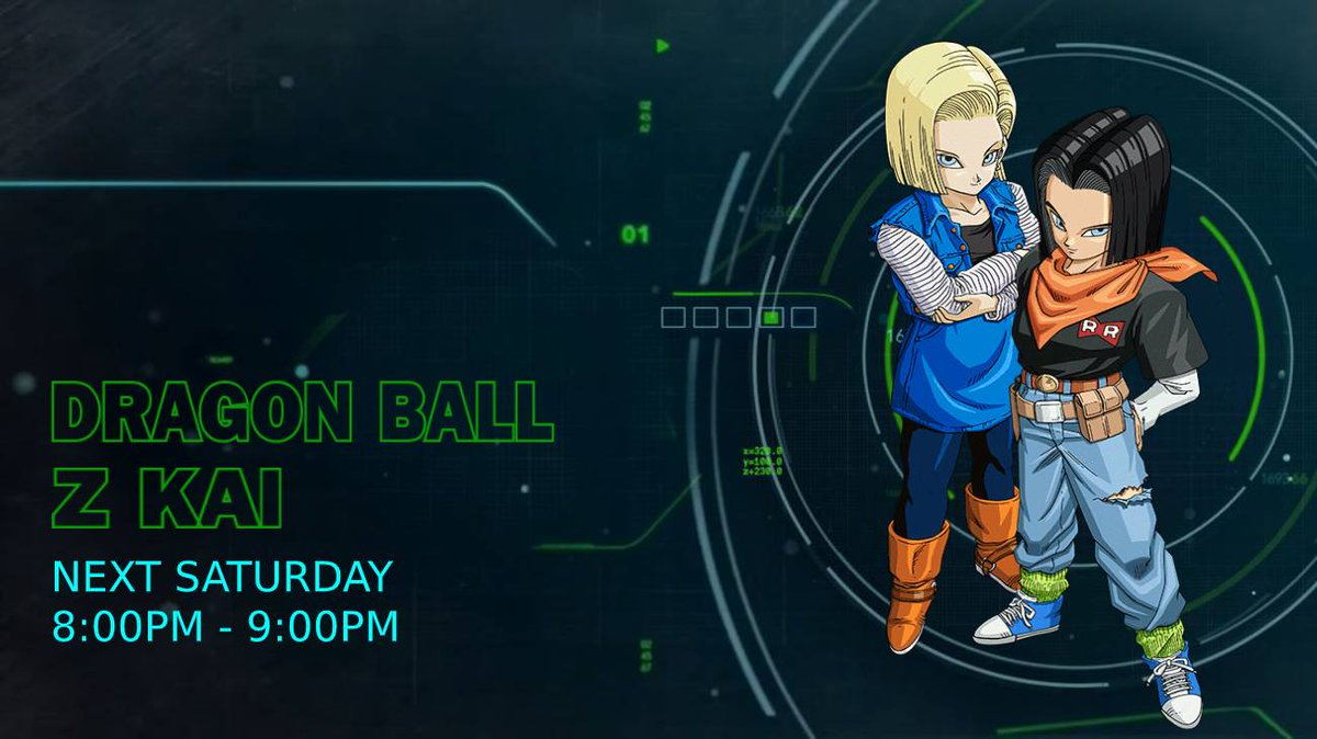 """Catch Back-To-Back Episodes of #DragonBallZKai  """"The Hunt for Doctor Gero! Discover the Hidden Laboratory!""""  """"Number 17 and 18! The Androids Awaken!""""  Next Saturday From 8:00PM - 9PM AdultSwim, On Cartoon Network pic.twitter.com/NPdLTgJlZi"""