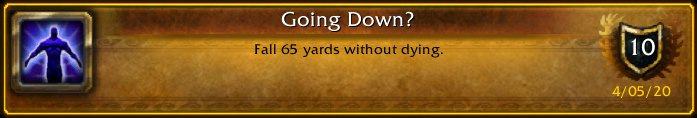 I just earned the [Going Down?] Achievement! #Warcraftpic.twitter.com/43QbleMnLa