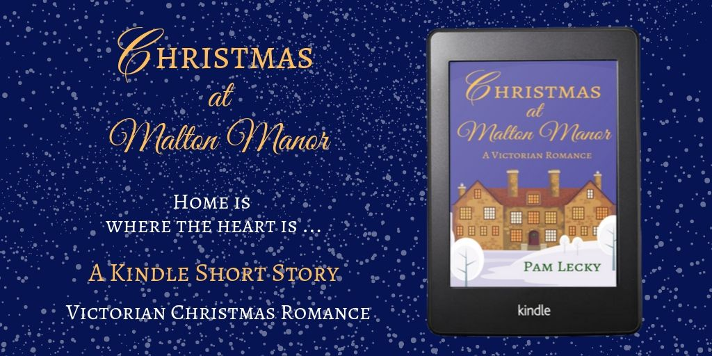 A #Victorian #Christmas #Romance Home is Where the Heart is … CHRISTMAS AT MALTON MANOR A Novelette for Only 99p / $1.29