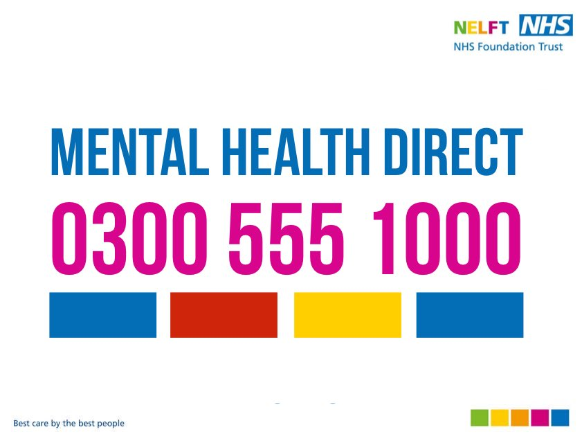 Mental Health Direct number - 0300 555 1000