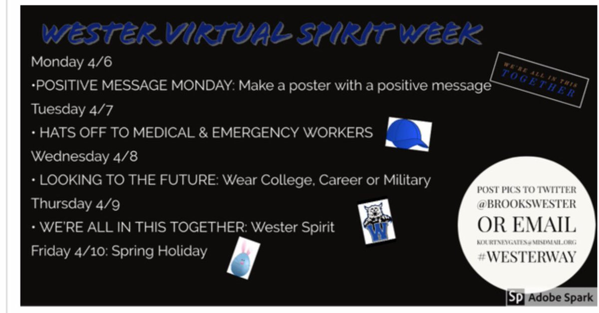 Wester Virtual Spirit Week! Today is Positive Message Monday! Inspire yourself and others! #WesterWay