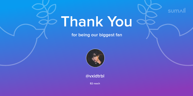 Our biggest fans this week: vxidtrbl. Thank you! via https://sumall.com/thankyou?utm_source=twitter&utm_medium=publishing&utm_campaign=thank_you_tweet&utm_content=text_and_media&utm_term=b9c3a9dd86cd6db5edf9362e…pic.twitter.com/a2E5XHFHfF