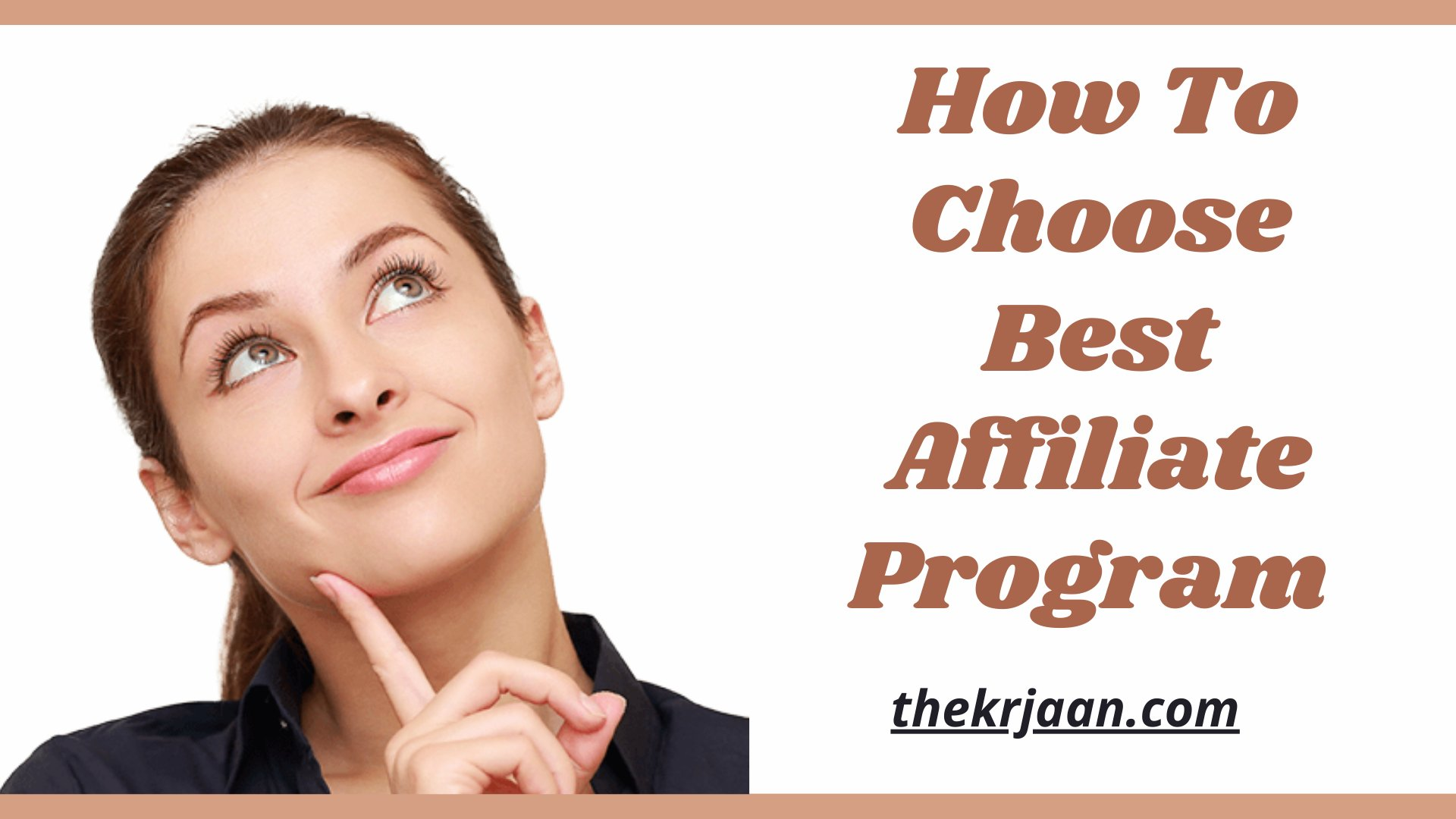 How To Choose Best Affiliate Program