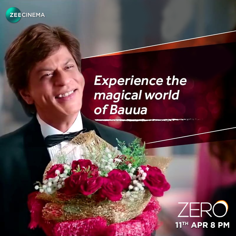 Bauua is coming with some magic, sparkling charm and a whole lot of cheer! Catch him in the Cinema Premiere special Zero, on 11th April at 8 PM, only on #ZeeCinemaME  @iamsrk @AnushkaSharma #KatrinaKaifpic.twitter.com/zW1RVB1MaA