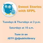 Image for the Tweet beginning: Introducing #SweetStorieswithSFPL, a new weekly