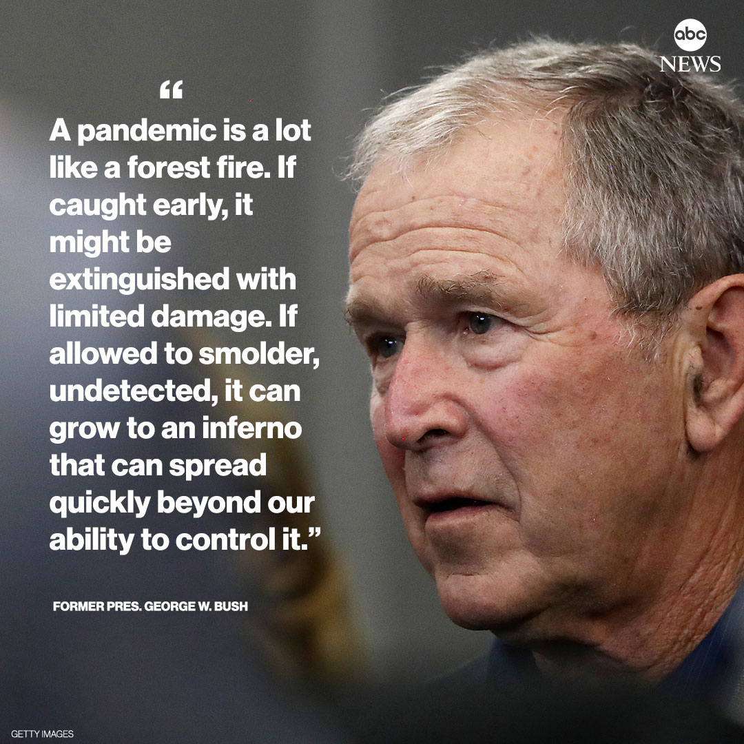 """Former Pres. George W. Bush warned in 2005 of the importance of being prepared for a possible pandemic: """"One day, many lives could be needlessly lost because we failed to act today."""""""