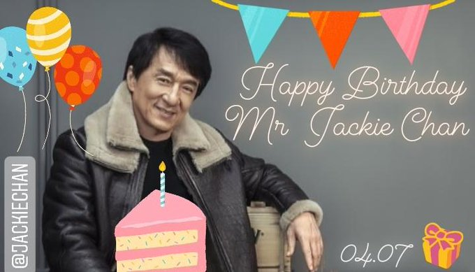 Happy Birthday Mr. Jackie Chan       stay healthy \n stay safe