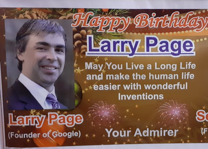 Happy birthday Larry Page  sir
