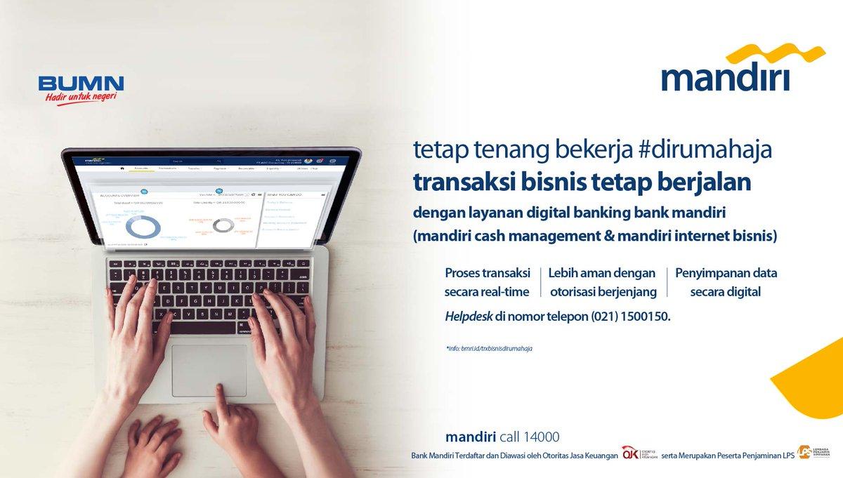 Bank Mandiri Pa Twitter Mudahbeneran Transaksi Dirumahaja Caranya Gunakan Layanan Digital Perbankan Yaitu Mandiri Cash Management Dan Mandiri Internet Bisnis Sehingga Transaksi Bisnis Tetap Dapat Dilakukan Dengan Mudah Dan Aman Klik Info