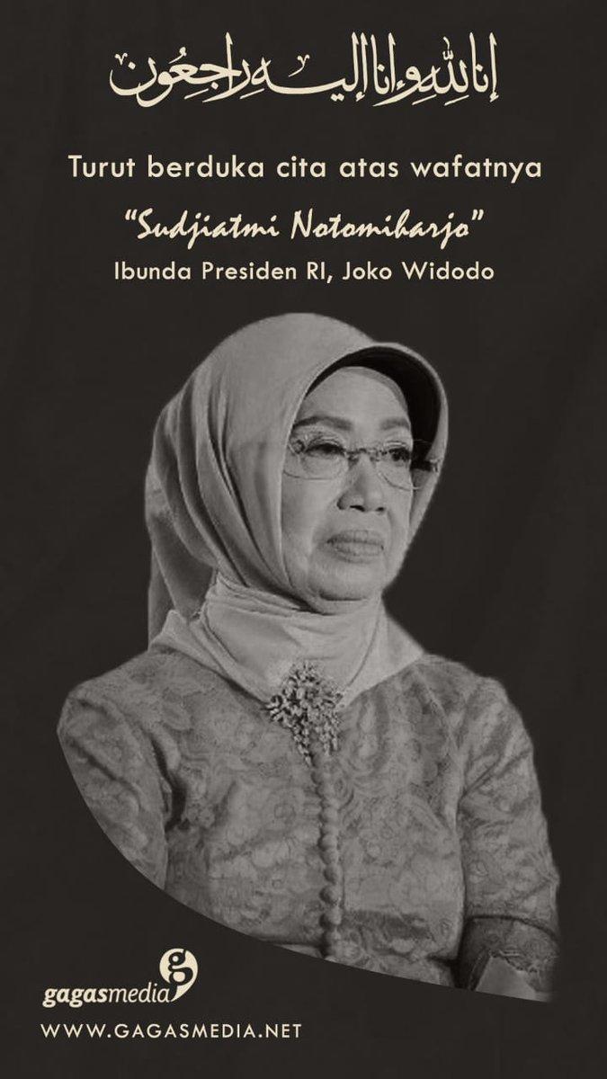 Turut berduka cita atas wafatnya Ibunda Presiden RI Joko Widodo🙏