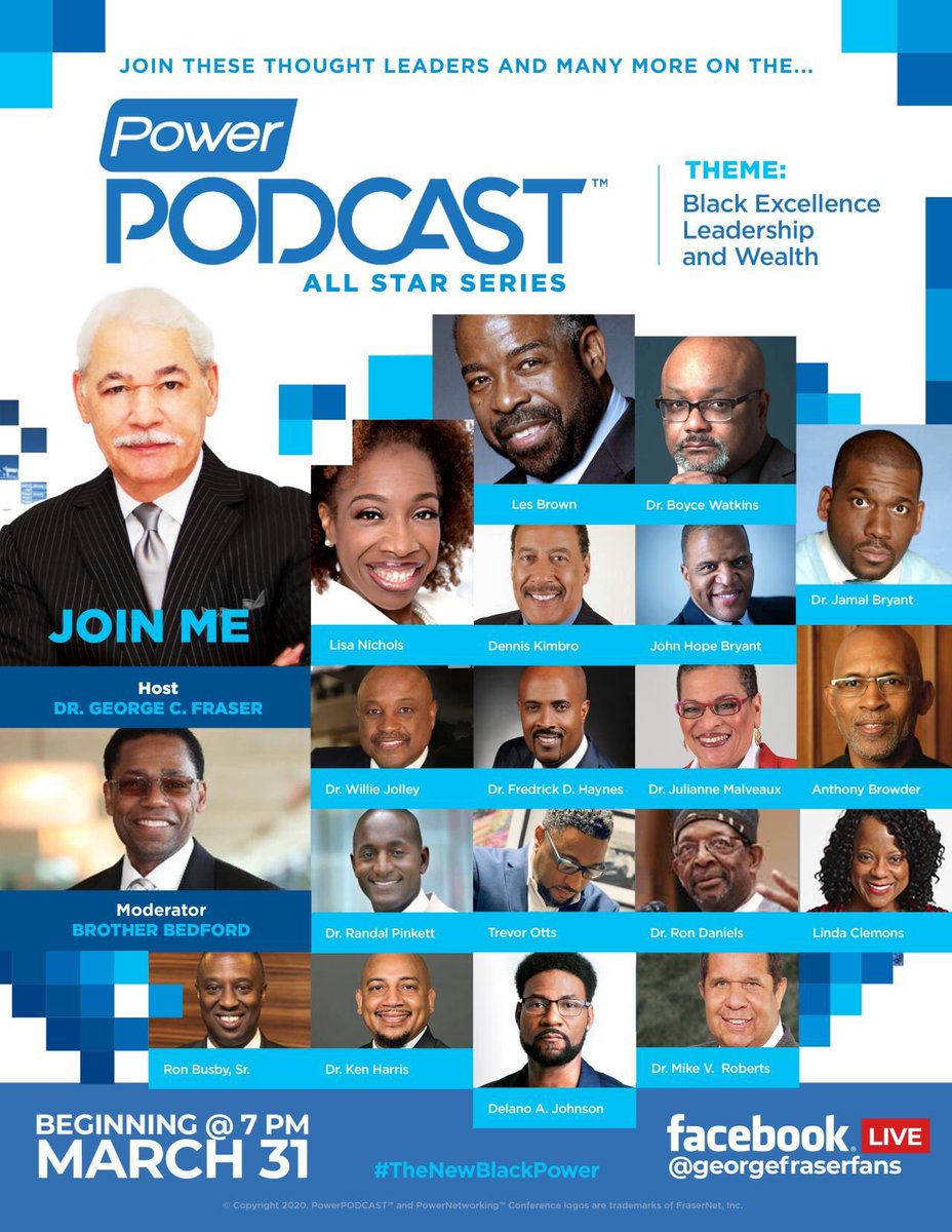 Join Dr. Ken L. Harris, PhD with PowerNetworking Icon George C. Fraser​ and the PowerPodcast All Stars 7pm - 8pm (EST). The New Black Power: Excellence | Leadership | Wealth #BlackPower #PowerNetworking #FraserNation #PowerPodcast. #TheNewBlackPower #TheNetworkingGurupic.twitter.com/AM545qkrak