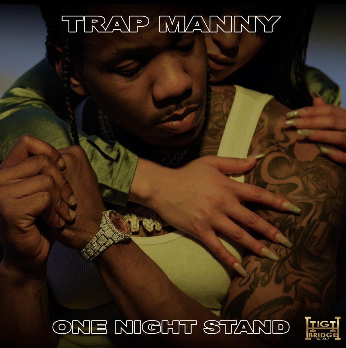 New @trapmannyhbtl19 #HBTL 🔥🔥🔥 trapmanny.lnk.to/OneNightStand