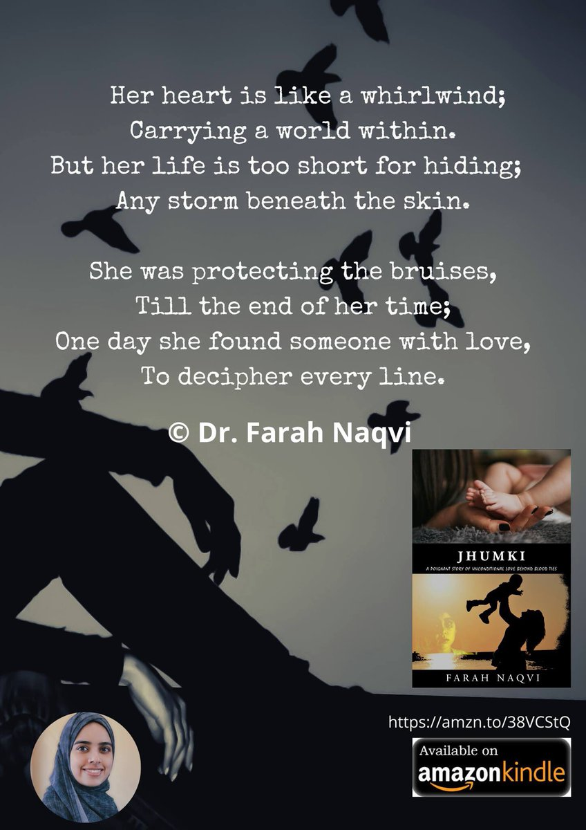 Her heart is like a whirlwind; Carrying a world within. But her life is too short for hiding;   Any storm beneath the skin.  © Dr Farah Naqvi  Grab your kindle edition at:  https://amzn.to/38VCStQ   #Jhumki #author #fiction #shortstory #kindle #PoemADay #quotespic.twitter.com/T6GJMGa1lt