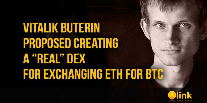 """VITALIK BUTERIN PROPOSED CREATING A """"REAL"""" DEX FOR EXCHANGING ETH FOR BTC  https://icolink.com/ico-news/vitalik-buterin-proposed-creating-a-real-dex.html…  #icorating #iconews #icolink #cryptonews #Binance #icolisting #ICO #btc #DEX #BTCETH #BUTERINpic.twitter.com/hATRNg5HTq"""