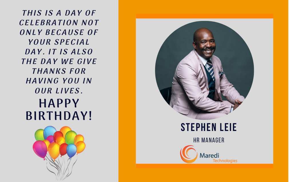 Join us in wishing Stephen Leie our esatablished HR Manager a Happy Birthday! We hope you have a blast! #MarediTech #WinningTeam pic.twitter.com/51F6sz3bkG