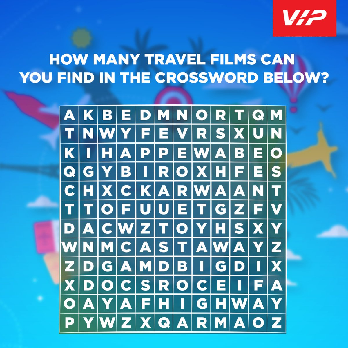 Let's make these #quarantine times a little more fun. Tell us how many travel film titles you see in the crossword puzzle. Retweet with answers and tag your friends! #VIP #StayHome #StaySafepic.twitter.com/w2UAOoDBvM