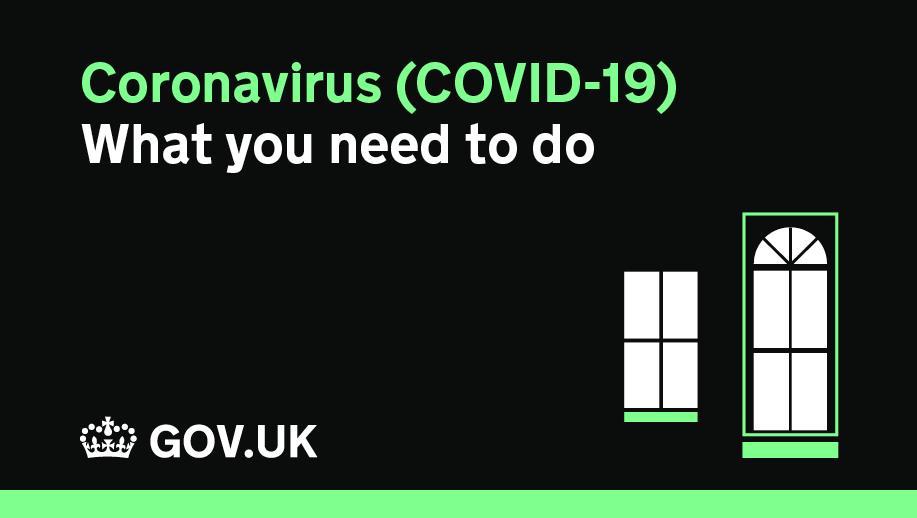 Find out what you need to do regarding Coronavirus (COVID-19) here: gov.uk/coronavirus