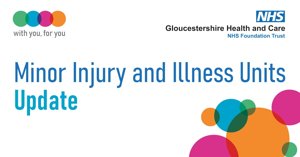 We are making some temporary changes to Gloucestershire's Minor Injury and Illness Units (MIIUs) in order to strengthen staffing at a smaller number of sites.  You can read more here:   http://orlo.uk/UV8OC