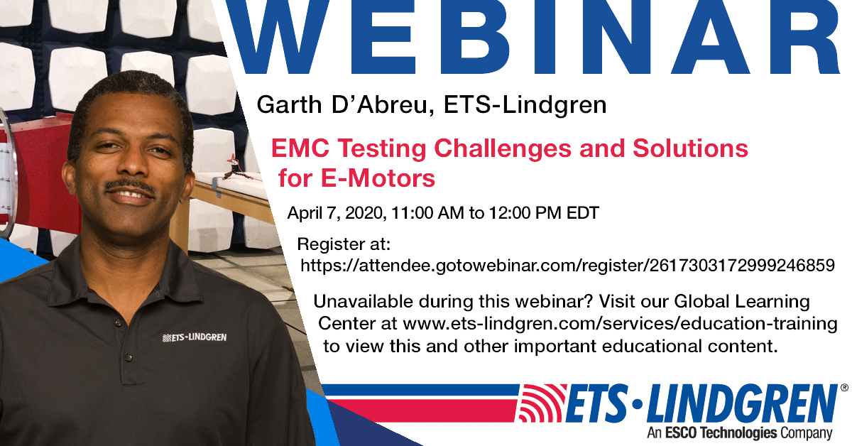 #WebinarAnnouncement  In light of #EMV2020's cancellation due to COVID-19, @ETSLindgren is offering our #experts' presentations free via #webinar! • #Automotive Solutions Dir Garth D'Abreu: #EMotor #EMC Testing • Tues, Apr 7 • 11a EDT Sign up now! https://bit.ly/2WBOG23pic.twitter.com/cznq4TtfvK