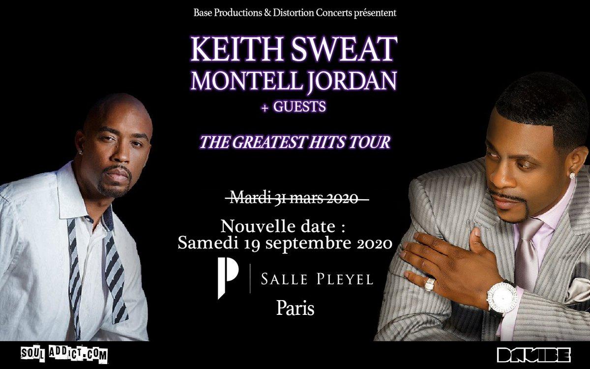 - KEITH SWEAT & MONTELL JORDAN -  Le concert de @OGKeithSweat & @montelljordan à la Salle Pleyel aura bien lieu. Rendez-vous le samedi 19 septembre 2020.  https://t.co/2XQsi6LtYC