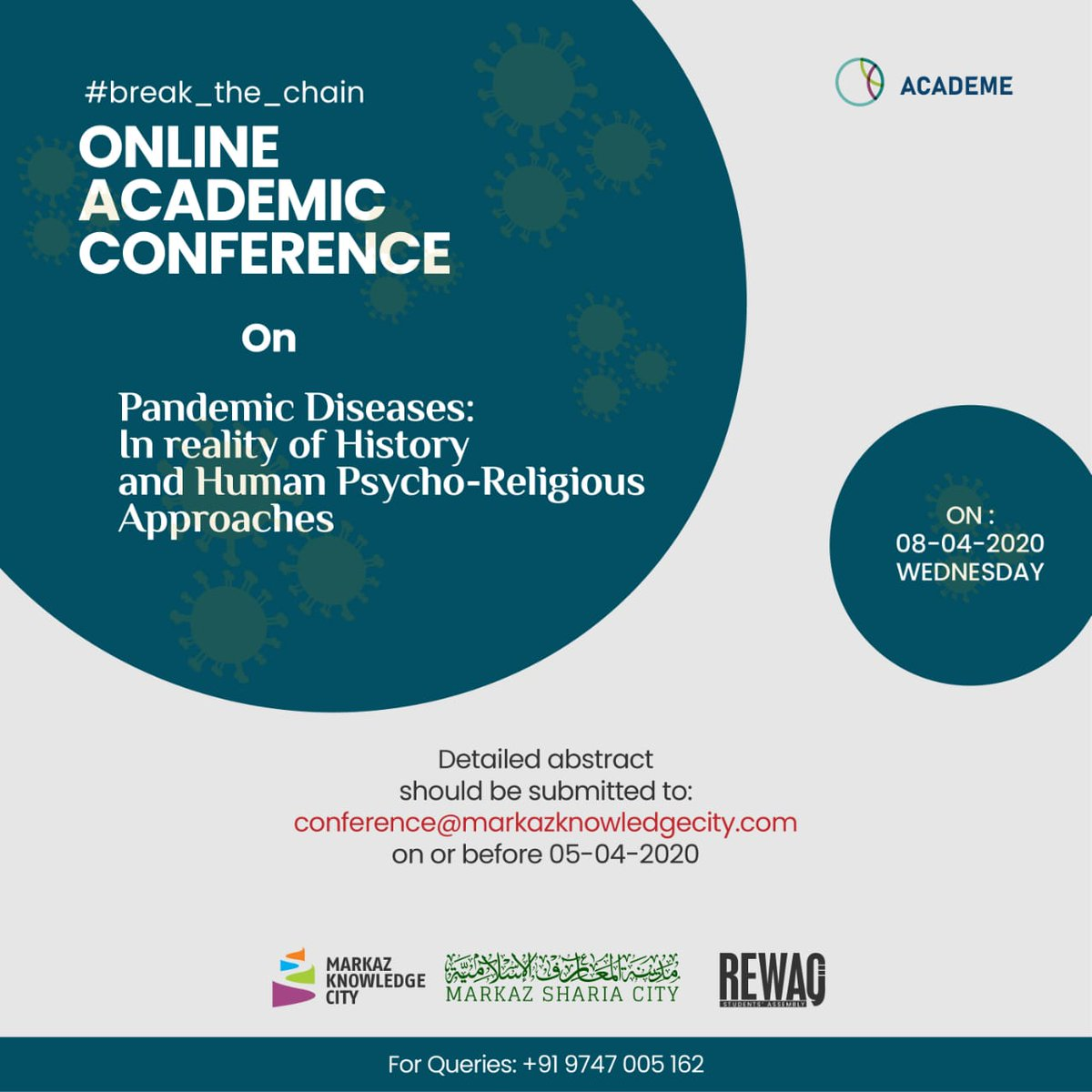 #break_the_chain Online Academic Conference On Pandemic Diseases: In reality of History and Human Psycho-Religious Approaches On 08-04-2020  conference@markazknowledgecity.com Contact: 9747005162  #OnlineAcademicConference #Online #PandemicDiseases #CoVID19 #StayHome #StaySafe https://t.co/3JU3gQ9QJD