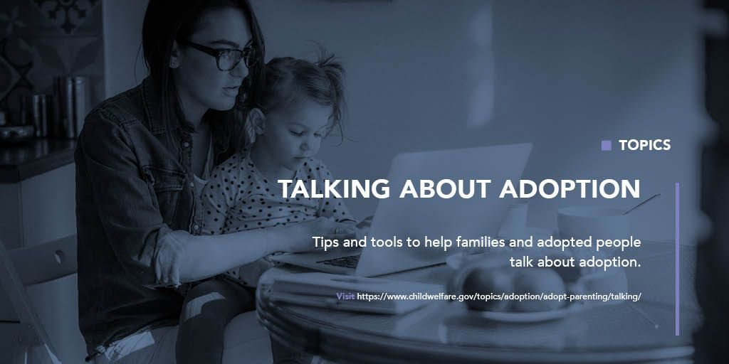 Looking for information on how to talk about adoption? These resources can help. #Adoption buff.ly/2Terxze