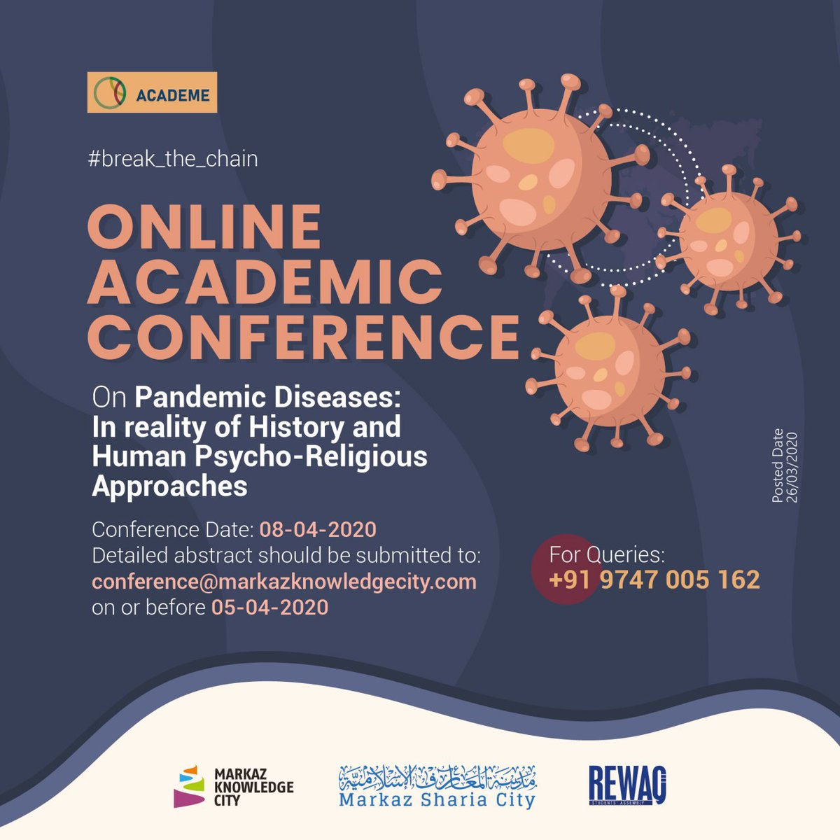 #break_the_chain Online Academic Conference On Pandemic Diseases: In reality of History and Human Psycho-Religious Approaches On 08-04-2020  For Queries: 9747005162  #OnlineAcademicConference #Online #PandemicDiseases #CoVID19 #StayHome #StaySafe #Weshallovercome https://t.co/JpTrMv1AF9