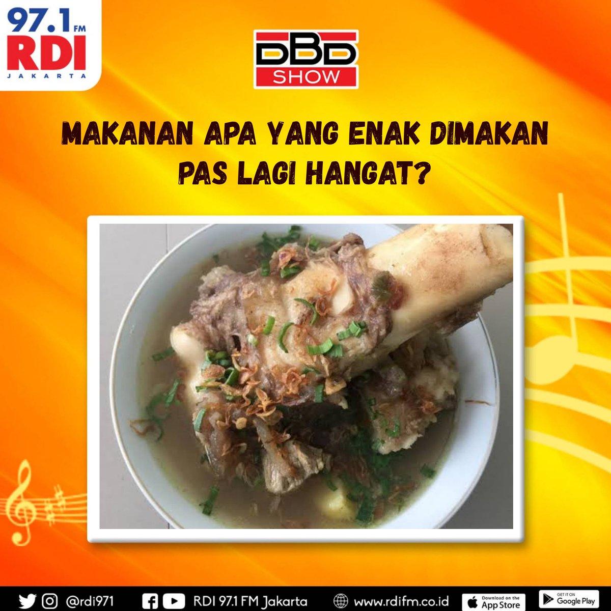 97 1 Fm Radio Rdi Jkt On Twitter Sobat Rdi Makanan Emg Paling