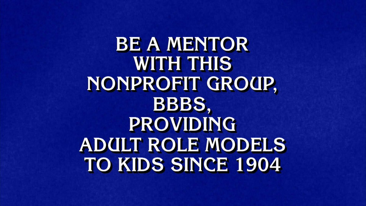 What is Big Brothers Big Sisters? It was an honor to be on @Jeopardy tonight! #Jeopardy