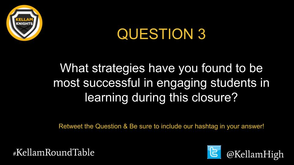 Alright here's a tough one! Question #3 #KellamRoundTable @KellamHigh