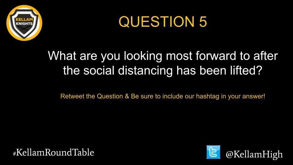 Okay everyone, last question of the evening Question #5. #KellamRoundTable @KellamHigh