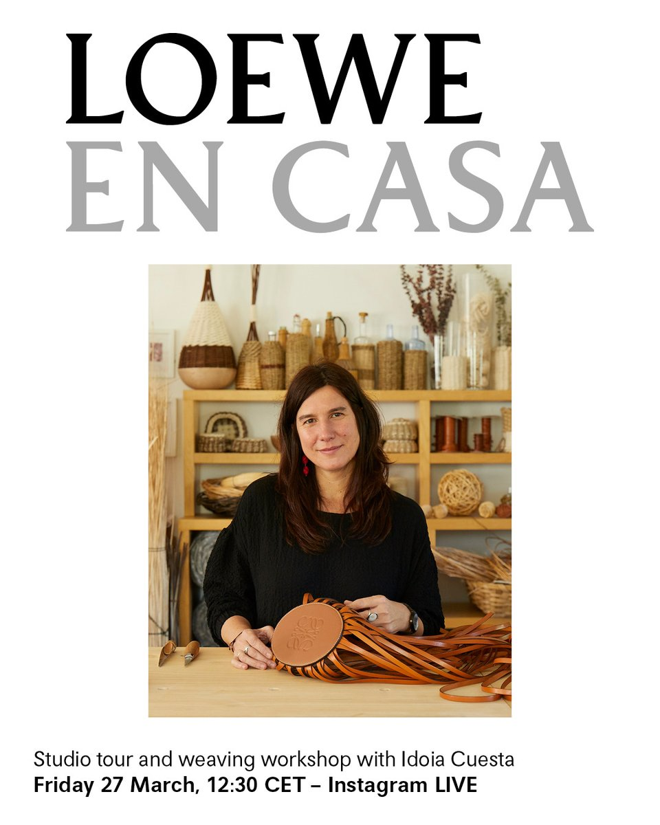 As part of LOEWE EN CASA - a series of online events and workshops to enjoy while you #StayAtHome - textiles artisan Idoia Cuesta will be holding a live home-studio tour and willow weaving demonstration on LOEWE's Instagram. Friday 27 March, 12:30 CET – Instagram LIVE #StayHome