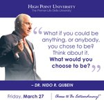 [CALENDAR] #DailyMotivation from Nido Qubein. #HPU365