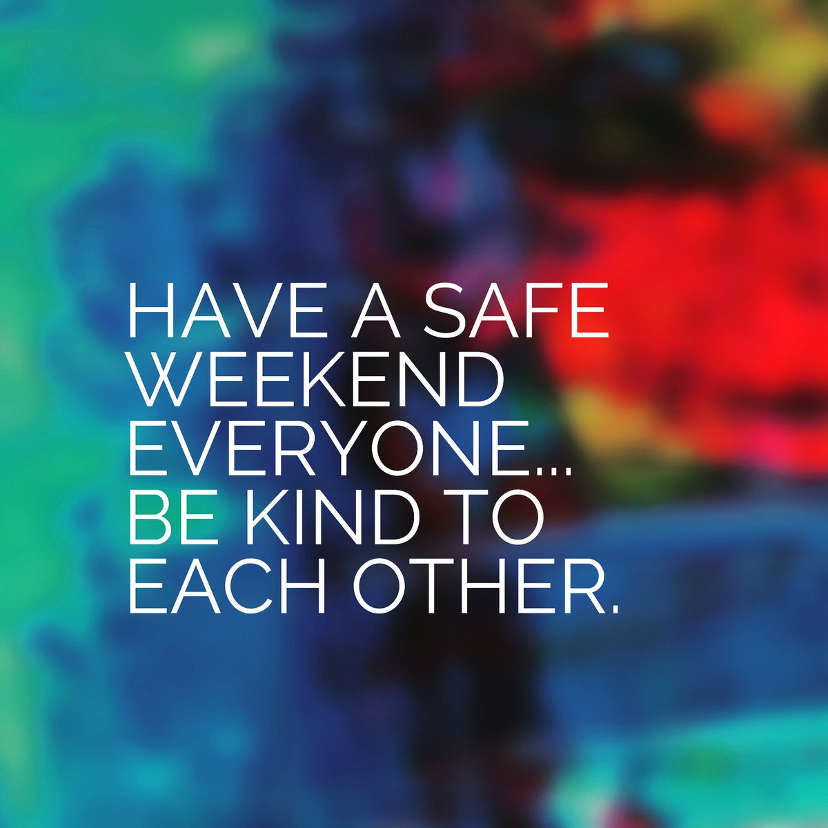 "Vacen Taylor on Twitter: ""Have a safe weekend everyone... be kind ..."