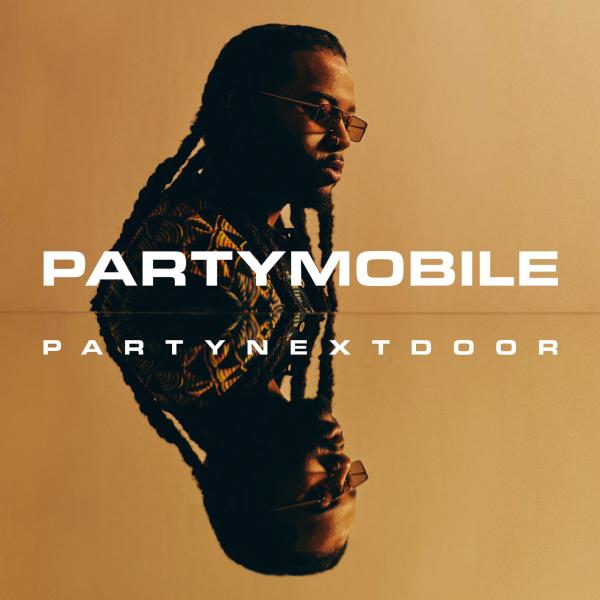 PARTYNEXTDOOR Partymobile Tracklist (Album Stream)