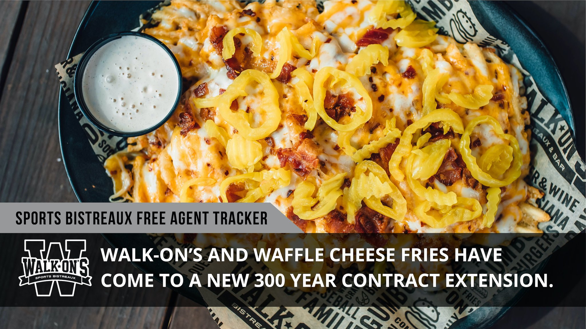 Walk On S Sports Bistreaux On Twitter Free Agent Alert Waffle Cheese Fries