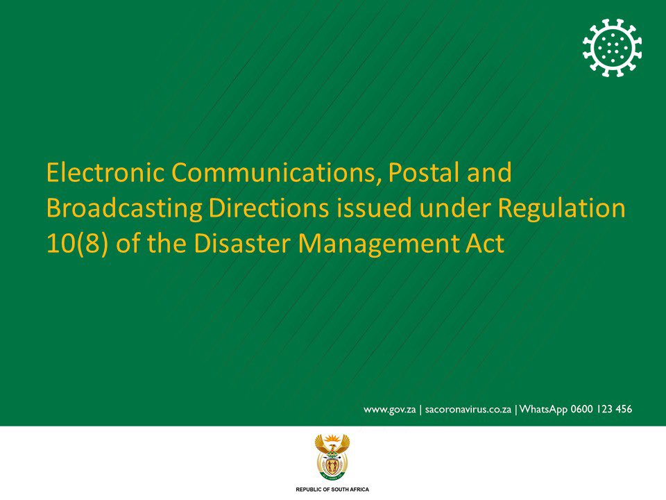 Here is what you need to know about the Electronic Communications, Postsl and Broadcasting Directions issued under Regulation 10(8) of the Disaster Management Act. #KnowMore #COVID19 #CoronaVirusSA #FlattenTheCurve #CoronavirusSApic.twitter.com/d59fOOLDwx